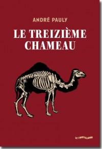 Treizieme Chameau (le)