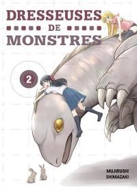 Dresseuses de Monstres - Tome 2