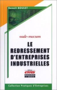 Le redressement d'entreprises industrielles (vade-mecum)