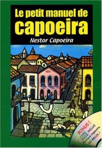Le petit manuel de capoeira (1CD audio)