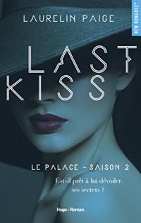 Last kiss Le palace Saison 2