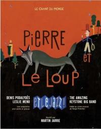 Pierre et le loup et le jazz (1CD audio)