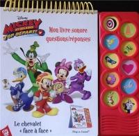 Mickey et ses amis top départ ! : Mon livre sonore questions/réponses