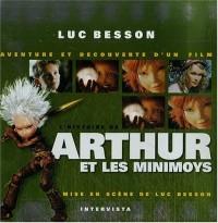 L'histoire de Arthur et les Minimoys