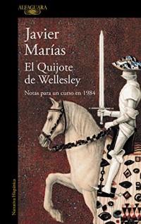 El Quijote de Wellesley/ Wellesley's Quixote