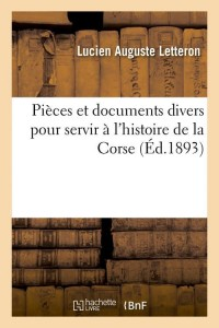 Pieces Histoire de la Corse  ed 1893