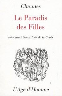 Le paradis des filles : Réponse à Soeur Inès de la Croix