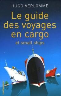 Le guide des voyages en cargo et small Ships