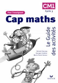 CM1 : Le Guide des activités pour le professeur