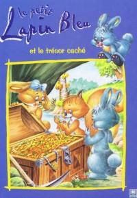 Le petit lapin bleu et le trésor caché