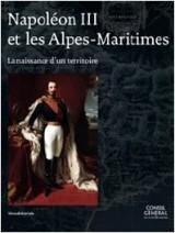 Napoleon III et les Alpes-Maritimes