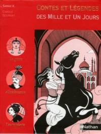 Contes et Légendes des Mille et Un Jours