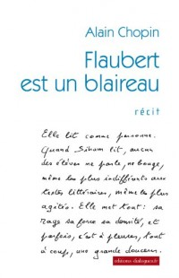 Flaubert est un blaireau