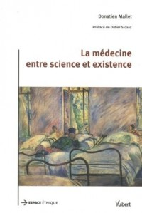 La médecine entre science et existence