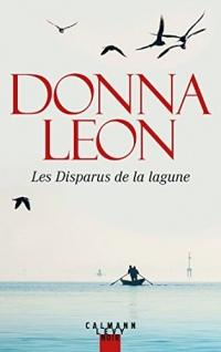 Les Disparus de la lagune (Les enquêtes du Commissaire Brunetti t. 29)