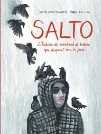 Salto - tome 0 - Salto - L'histoire du marchand de bonbons qui disparut sous la pluie