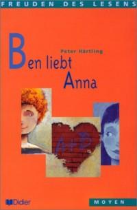 Freuden des Lesens : Ben liebt Anna