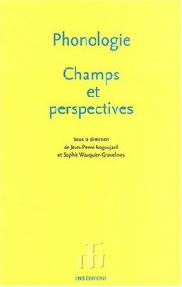 Phonologie : Champs et perspectives