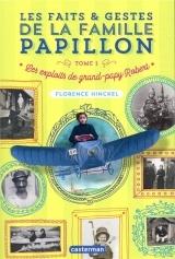 Les faits & gestes de la famille Papillon, Tome 1 : Les exploits de grand-papy Robert