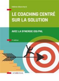 Le Coaching Centré sur la Solution - 2e éd.