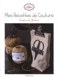 Mes recettes de couture : Comptoir du Bonheur
