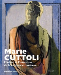 Marie Cuttoli : Myrbor et l'invention de la tapisserie moderne