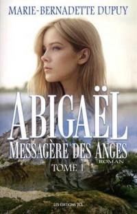 Abigael Vol 01 Messagere des Anges