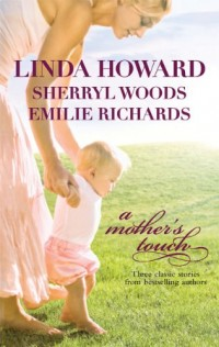 A Mother's Touch: The Way Home / The Paternity Test / A Stranger's Son