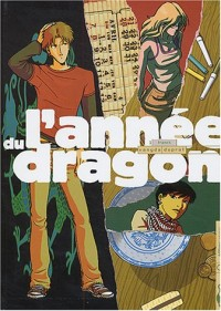 L'Année du dragon, tome 1 : Franck