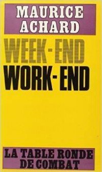 Week-end, Work-end