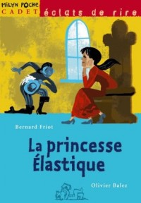 La princesse Elastique