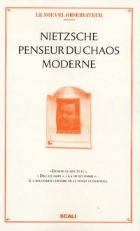 Nietzsche penseur du chaos moderne