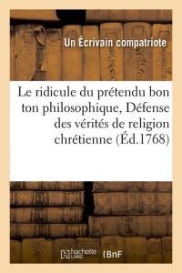 Le Ridicule Pretendu Bon Ton Philo  ed 1768