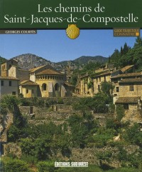 Connaitre les Chemins de Saint-Jacques de Compostelle