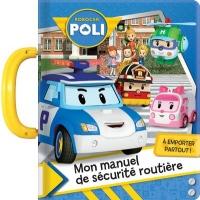 Robocarpoli Mon Manuel de Securite Routiere