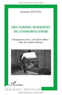 Des formes modernes de cosmopolitisme : Conséquences de la