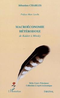 Macroéconomie hétérodoxe : De Kaldor à Minsky