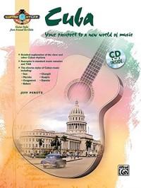 Guitar Atlas Cuba Your Passport To A New World Of Music + Cd