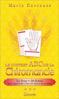 Le coffret ABC de la Chiromancie - Le livre + 50 fches pour apprendre à lire les lignes de la main