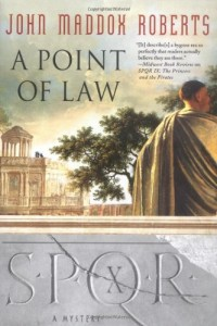 SPQR X A Point in Law