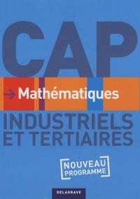 Mathematiques Cap Industriels et Tertiaires Eleve ed 2010