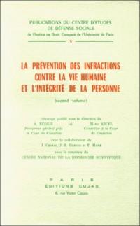 Congrès international de la société internationale de défense sociale (Milan) : La prévention des infractions contre la vie humaine et l'intégrité de la personne