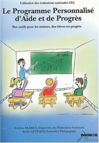 Le programme personnalisé d'aide et de progrès : Des outils pour les maîtres, des élèves en progrès (1Cédérom)