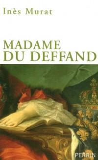 Madame Du Deffand : 1696-1780, La lettre et l'esprit