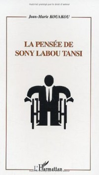 Pensee de Sony Labou Tansi