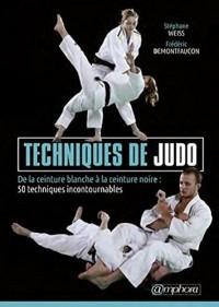 Techniques de Judo - De la Ceinture Blanche a la Ceinture Noire