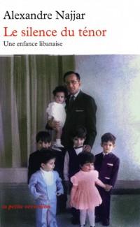 Le silence du ténor : Une enfance libanaise