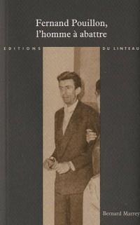 Fernand Pouillon, l'homme à abattre