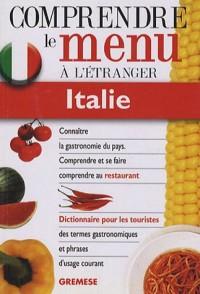 Dictionnaire du menu pour le touriste Italie : Pour comprendre et se faire comprendre au restaurant