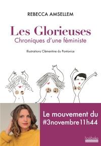 Les Glorieuses: Chroniques d'une féministe